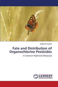 Fate and Distribution of Organochlorine Pesticides