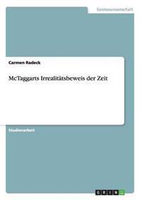 McTaggarts Irrealitatsbeweis Der Zeit