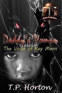 Daddy's Woman: The Voice of Kay Mann