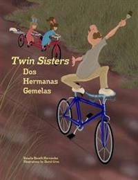 Twin Sisters/DOS Hermanas Gemelas
