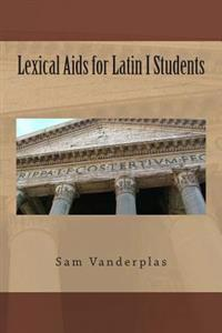 Lexical AIDS for Latin I Students