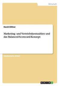 Marketing- Und Vertriebskennzahlen Und Das Balanced-Scorecard-Konzept