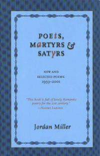 Poets, Martyrs & Satyrs