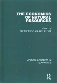 The Economics of Natural Resources