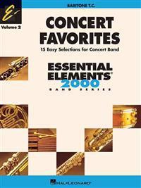Concert Favorites Vol. 2 - Baritone T.C.: Essential Elements 2000 Band Series