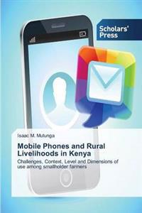 Mobile Phones and Rural Livelihoods in Kenya