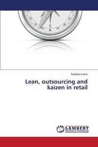 Lean, Outsourcing and Kaizen in Retail