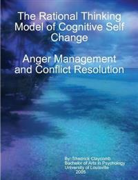 The Rational Thinking Model of Cognitive Self Change