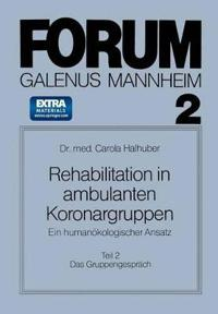 Rehabilitation in Ambulanten Koronargruppen