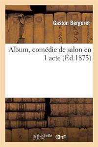 Album, Comedie de Salon En 1 Acte