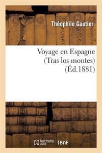 Voyage En Espagne (Tras Los Montes)
