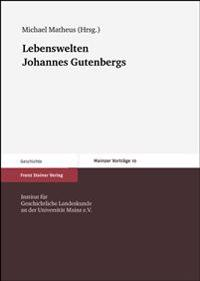 Lebenswelten Johannes Gutenbergs