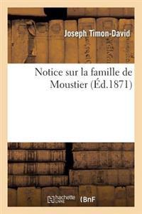 Notice Sur La Famille de Moustier