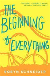 The Beginning of Everything - Robyn Schneider - böcker (9780062217134)     Bokhandel