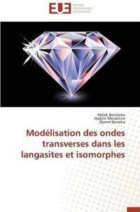 Modelisation Des Ondes Transverses Dans Les Langasites Et Isomorphes
