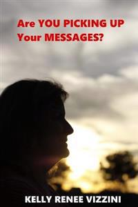 Are You Picking Up Your Messages?