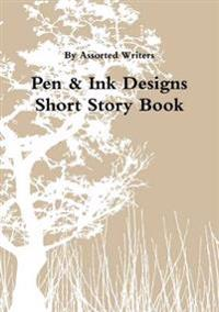 Pen & Ink Designs Short Story Book