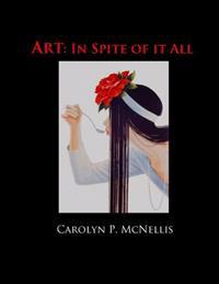 Art: In Spite of It All