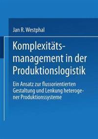 Komplexit tsmanagement in Der Produktionslogistik