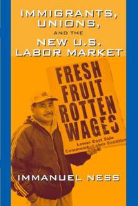 Immigrants Unions & The New Us Labor Mkt