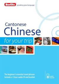 Berlitz Cantonese Chinese for Your Trip