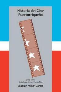 Historia del Cine Puertorriqueño