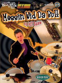 Messin' Wid Da Bull: Turn It Up & Lay It Down [With CD]
