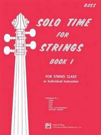 Solo Time for Strings, Bk 1: Bass
