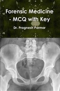Forensic Medicine - MCQ with Key