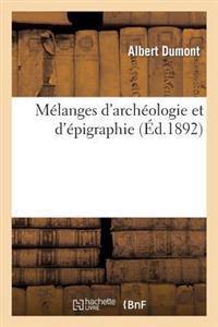 M�langes d'Arch�ologie Et d'�pigraphie