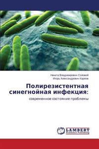 Polirezistentnaya Sinegnoynaya Infektsiya