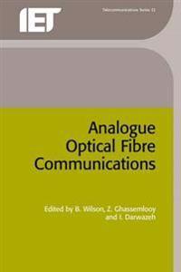 Analogue Optical Fibre Communications
