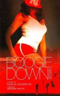 A Boogie Down Story