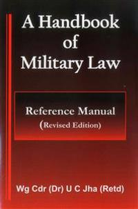 A Handbook of Military Law: Reference Manual