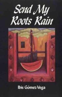Send My Roots Rain