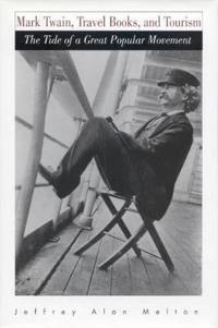 Mark Twain, Travel Books, and Tourism