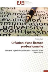 Cr�ation d'Une Licence Professionnelle