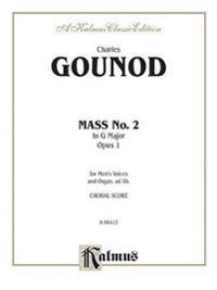 Second Mass in G Major: Ttbb Chorus (Latin Language Edition)