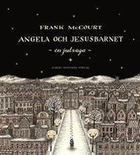 Angela och Jesusbarnet : en julsaga