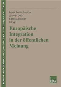 Europ ische Integration in Der  ffentlichen Meinung