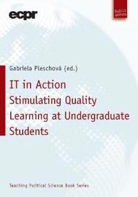 It in Action: Stimulating Quality Learning at Undergraduate Students