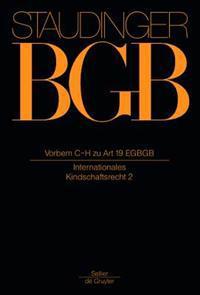 Vorbem C-H Zu Art 19 Egbgb: (Internationales Kindschaftsrecht 2)