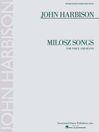 Milosz Songs: For Voice and Piano