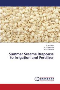 Summer Sesame Response to Irrigation and Fertilizer