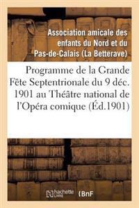 Theatre National de L'Opera Comique (Nouvelle Salle Favart.) Lundi 9 Decembre 1901, En Matinee
