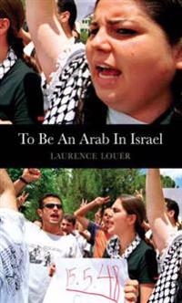 To Be an Arab in Israel
