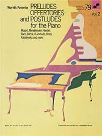 Preludes Offertories And Postludes For The Piano, Vol. 2