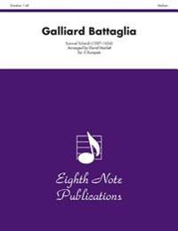 Galliard Battaglia: Score & Parts