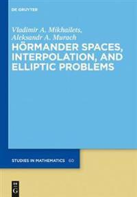 Hoermander Spaces, Interpolation, and Elliptic Problems