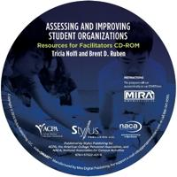 Assessing and Improving Student Organizations: Resources for Facilitators CD-ROM
